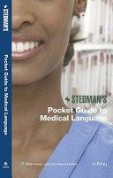Stedman's Pocket Guide to Medical Language
