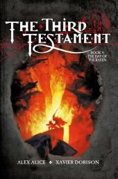 The Third Testament - Vol. 4: The Day Of The Raven