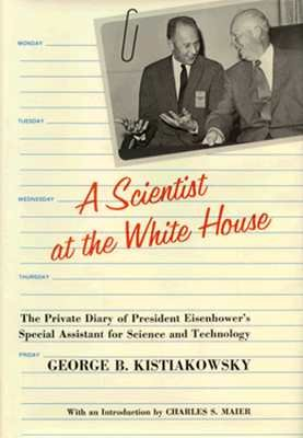 A Scientist at the White House