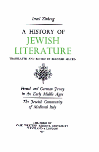 A History of Jewish Literature  French and German Jewry in the early Middle Ages  The Jewish community of medieval Italy PDF