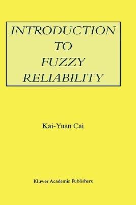 Introduction to Fuzzy Reliability PDF