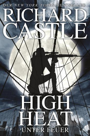 Castle 8  High Heat   Unter Feuer PDF