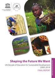 Shaping the future we want
