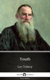 Youth by Leo Tolstoy (Illustrated)