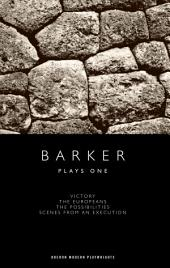 Barker: Plays One