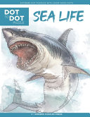Sea Life   Dot to Dot Puzzle  Extreme Dot Puzzles with Over 15000 Dots  PDF