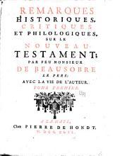 Remarques historiques, critiques et philologiques: sur le Nouveau Testament, Volumes1à2