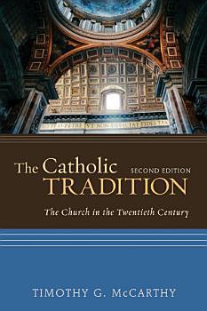 The Catholic Tradition  Second Edition PDF