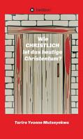 Wie christlich ist das heutige Christentum  PDF
