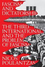 Fascism and Dictatorship PDF