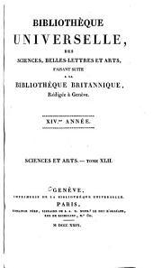 Bibliothèque universelle des sciences, belles-lettres, et arts: Sciences et arts, Volume42;Volume102
