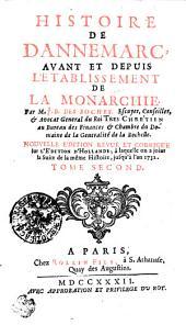 Histoire De Dannemarc, Avant Et Depuis L'Etablissement De La Monarchie: Tome Second, Volume2