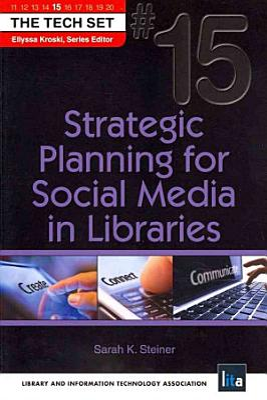 Strategic Planning for Social Media in Libraries PDF