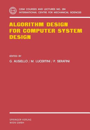 Algorithm Design for Computer System Design