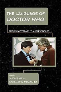 The Language of Doctor Who Book