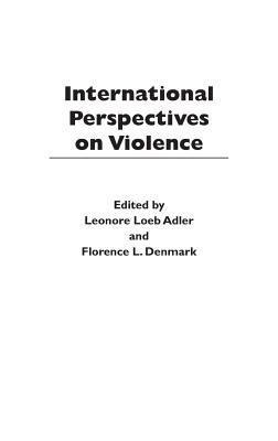 International Perspectives on Violence