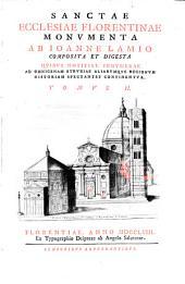 Sanctae Ecclesiae Florentinae Monumenta: Quibus Notitiae Innumerae Ad Omnigenam Etruriae Aliarumque Regionum Historiam Spectantes Continentur, Volume 2