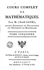 Cours complet de mathématiques, 5: Volumes1à3