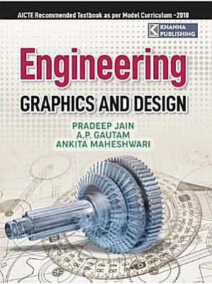 Engineering Graphics and Design