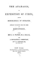 The Anabasis Or Expedition Of Cyrus And The Memorabilia Of Socrates Book PDF