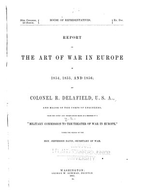 Report on the Art of War in Europe in 1854  1855  and 1856