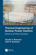 THERMAL ENGINEERING OF NUCLEAR POWER STATIONS