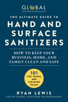 The Ultimate Guide to Hand and Surface Sanitizers PDF