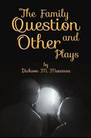 The Family Question and Other Plays PDF