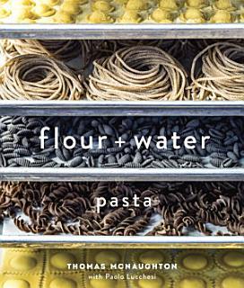 Flour   Water Book