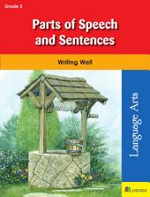 Parts of Speech and Sentences: Writing Well in Grade 3