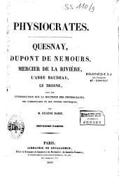 Physiocrates : Quesnay, Dupont de Nemours, Mercier de la Rivière, l'Abbé Baudeau, Le Trosne: Volume2