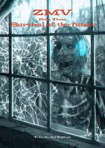 ZMV Book 3. Survival of the fittest