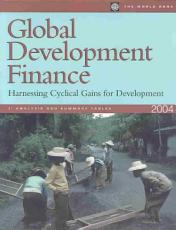 Global Development Finance 2004   The Changing Face of Finance PDF