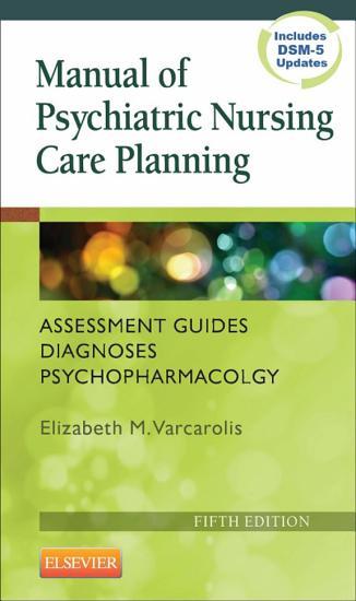 Manual of Psychiatric Nursing Care Planning   E Book PDF