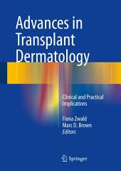 Advances in Transplant Dermatology: Clinical and Practical Implications