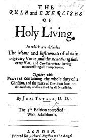 The Rule and Exercises of Holy Living ... The 5th Edition, Corrected; with Additionals