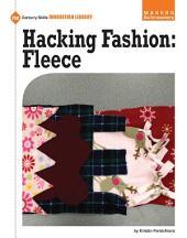 Hacking Fashion: Fleece