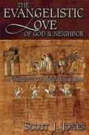 The Evangelistic Love of God & Neighbor