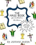 The Mass Book for Catholic Children