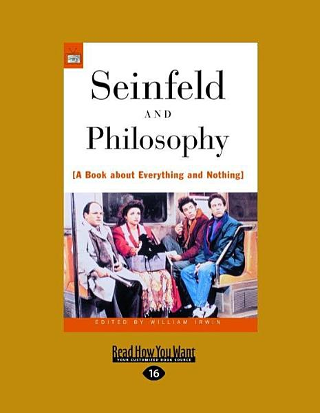 Download Seinfeld and Philosophy Book