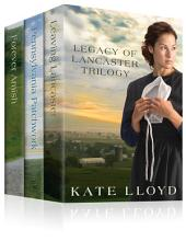 The Legacy of Lancaster Trilogy