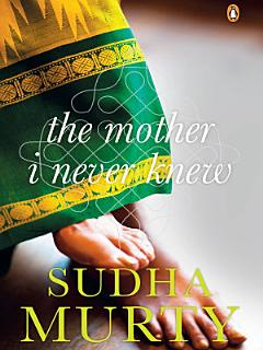 The Mother I Never Knew Book
