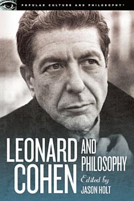 Leonard Cohen and Philosophy PDF