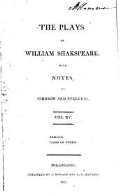 The plays of William Shakespeare ...: With the corrections and illustrations of various commentators, Volume 15