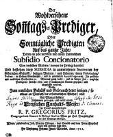 Der Wohlversehene Son n tags Prediger Oder Sonnt  gliche Predigten Auf das gantze Jahr PDF