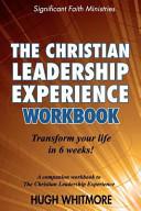 The Christian Leadership Experience Workbook Book