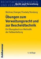 bungen zum Verwaltungsrecht und zur Bescheidtechnik PDF