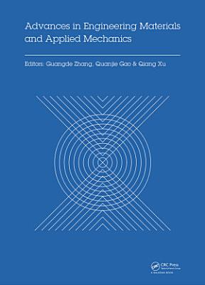 Advances in Engineering Materials and Applied Mechanics PDF