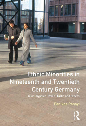 Ethnic Minorities in 19th and 20th Century Germany PDF