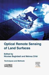 Optical Remote Sensing of Land Surface: Techniques and Methods
